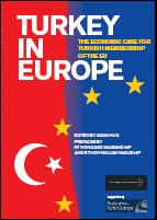 Turkey in Europe: The economic case for Turkish membership of the European Union