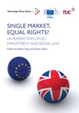 Single Market, Equal Rights? UK perspectives on EU employment and social law