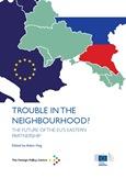 Trouble in the Neighbourhood? The future of the EU's Eastern Partnership