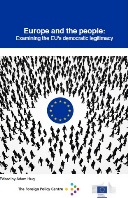 Europe and the people: Examining the EU's democratic legitimacy