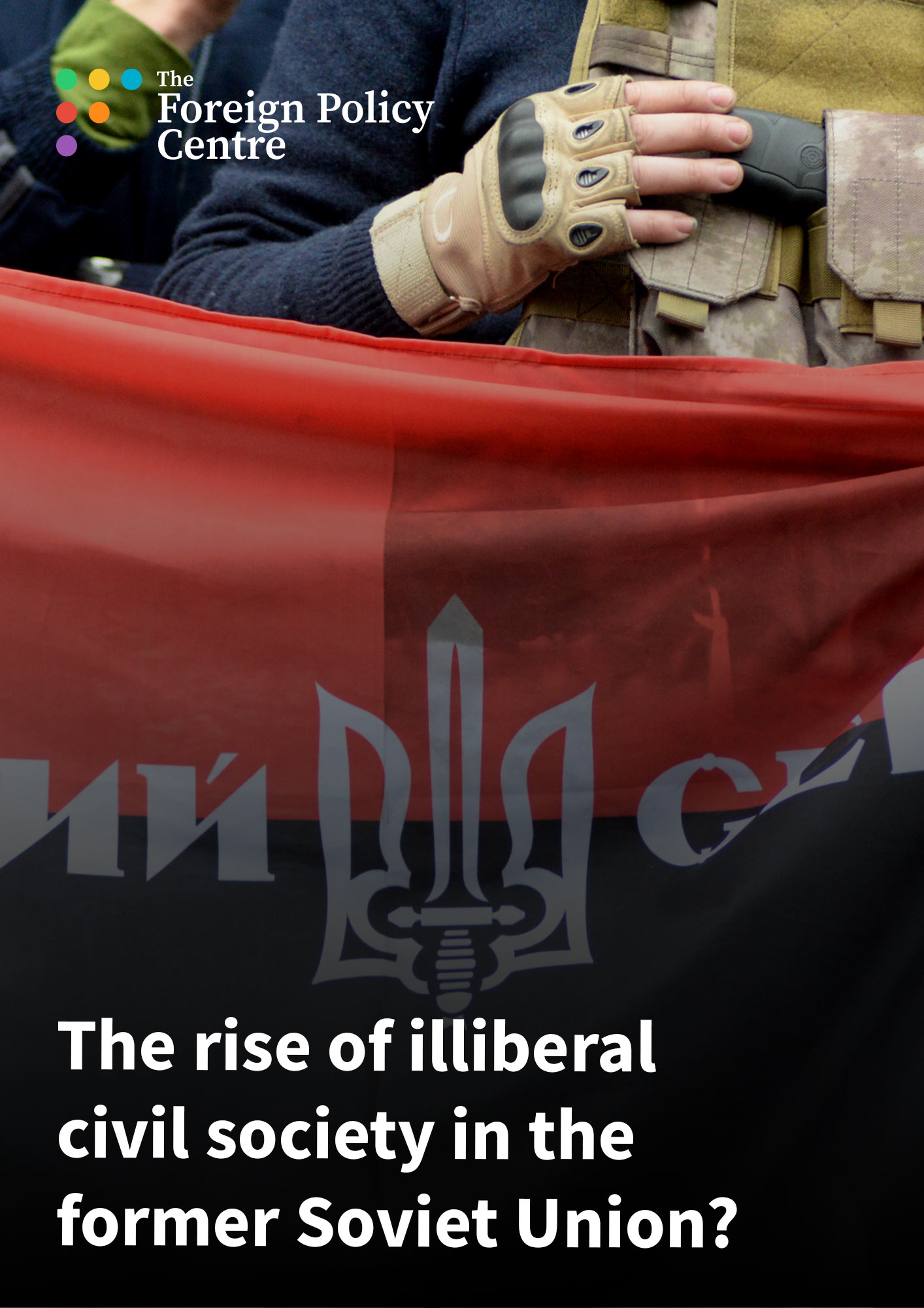 The rise of illiberal civil society in the former Soviet Union?