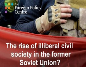 The rise of illiberal civil society: Executive summary