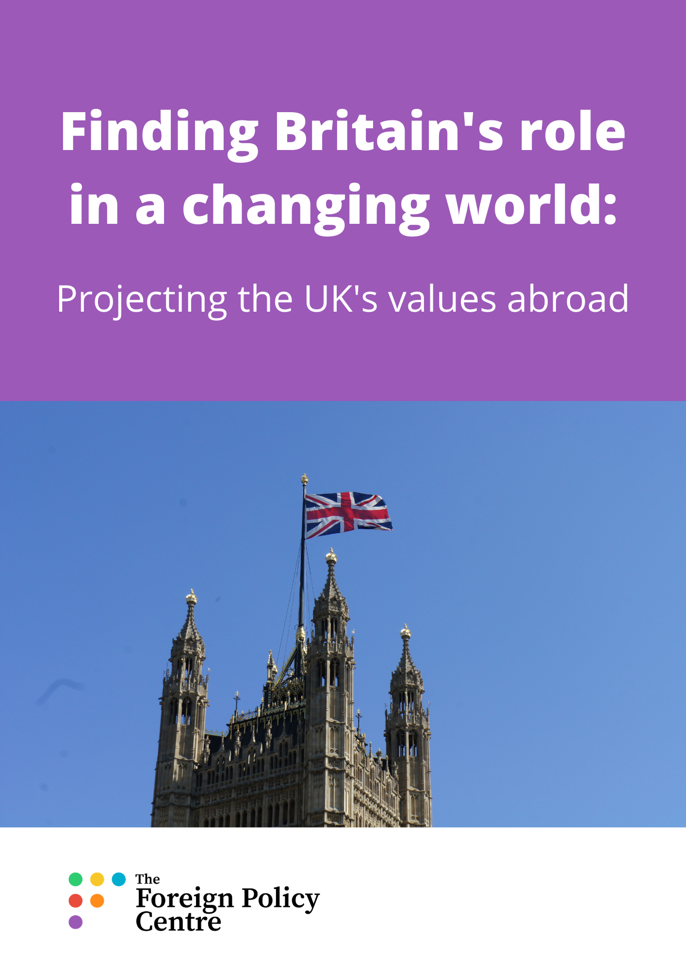 Projecting the UK's values abroad