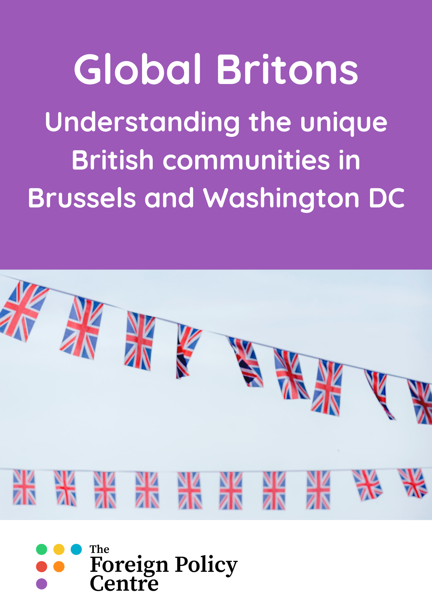 Global Britons: Understanding the unique British communities in Brussels and Washington DC